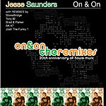 Jesse Saunders The 20th Anniversary Of House, Vol.1: On And On The Remixes