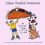 """Lillian """"Cookie"""" Anderson A Feast For Little Ears"""