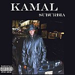 Kamal Suburbia (Parental Advisory)