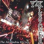 The Alexandria Kleztet Y2Klezmer