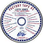 Lefty Jones Band Factory Tape #3