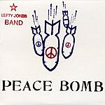 Lefty Jones Band Peace Bomb