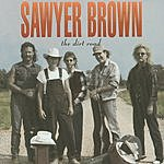 Sawyer Brown The Dirt Road