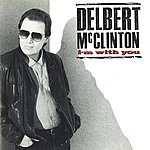 Delbert McClinton I'm With You