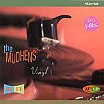 The Mudhens Vinyl