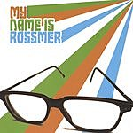 The Misconceptions My Name Is Rossmer