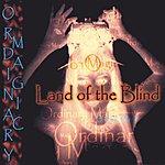 Cyoakha & The Land Of The Blind Ordinary Magic
