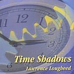 Lawrence Lougheed Time Shadows