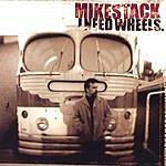 Mike Stack I Need Wheels