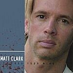 Matt Clark Free Your Mind