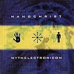 Nanochrist Mythelectronicon