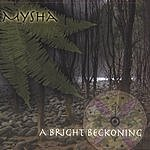 Mysha A Bright Beckoning