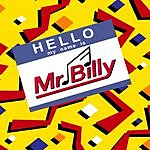 Mr. Billy Hello, My Name Is Mr. Billy