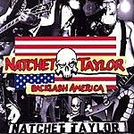 Natchet Taylor Backlash America (DIY Version)