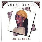 Lolita Moore Sweet Mercy