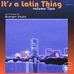 Midnight Studio It's A Latin Thing, Vol.2