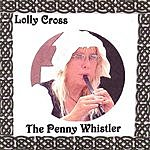 Lolly Cross The Penny Whistler