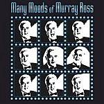 Murray Ross Many Moods Of Murray Ross