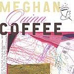 Meghan Quinn Coffee Live At Eddie's Attic