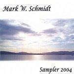 Mark W Schmidt Sampler 2004