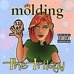 Molding Trilogy