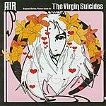 Air The Virgin Suicides: Original Motion Picture Score