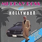 Murray Ross Murray Ross Goes Hollywood