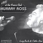 Murray Ross Live At The Friar's Club