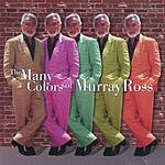 Murray Ross Many Colors Of Murray Ross