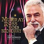 Murray Ross Murray Ross Goes Broadway