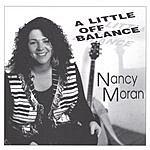 Nancy Moran A Little Off Balance