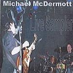 Michael McDermott Live Sampler