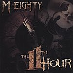 M-Eighty The 11th Hour