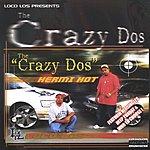 Loco Los Crazy Dos (Parental Advisory)