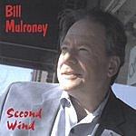 Bill Mulroney Second Wind