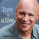 Sandy Merrill Live & Alive
