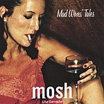 Mosh Mad Wives' Tales
