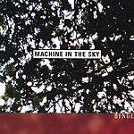 Machine In The Sky Binge