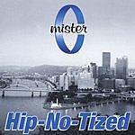 Mister C. Hip-No-Tized