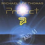 Michael Lee Thomas Project 7: Area 51