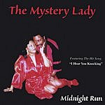 The Mystery Lady Midnight Run