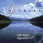 Jeffrey Michael Reflections