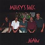 Mugsy's Back Again