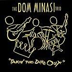 Dom Minasi Takin' The Duke Out