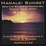 Doug & Sandy McMaster Hanalei Sunset