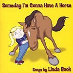 Linda Book Someday I'm Gonna Have A Horse