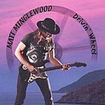 Matt Minglewood Drivin' Wheel