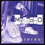 Mello-D & The Rados Backsliding