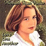 Meredith Ryan Packer Love One Another