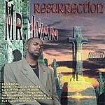 Mr. Ivan Resurrection (Parental Advisory)